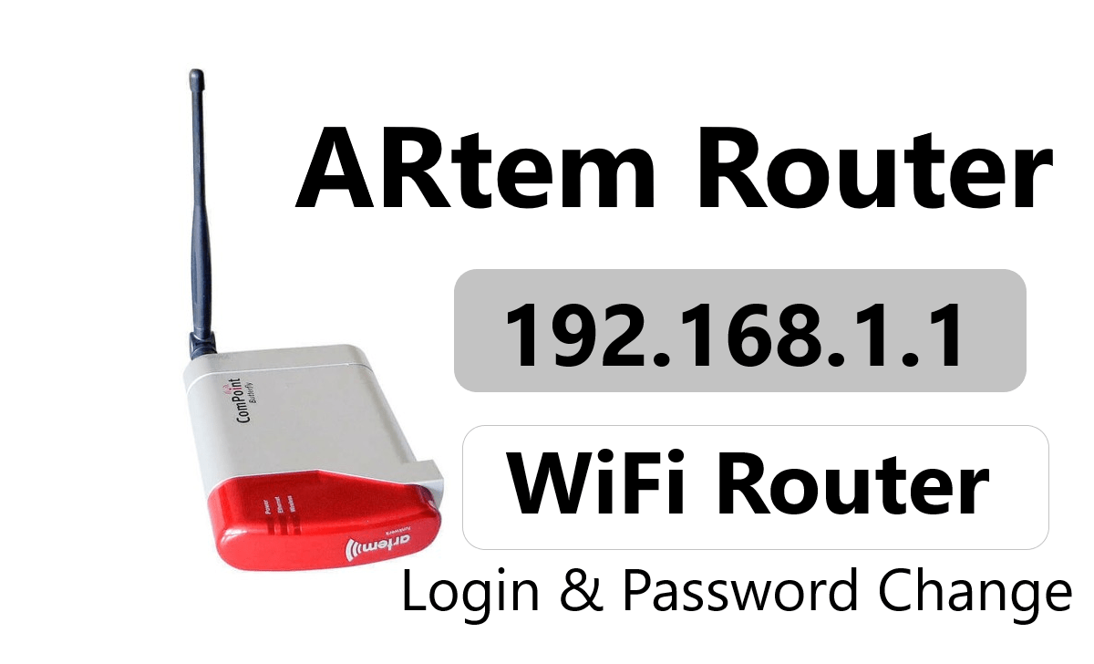 192.168.1.1 ARtem Router Admin Login & Password Change