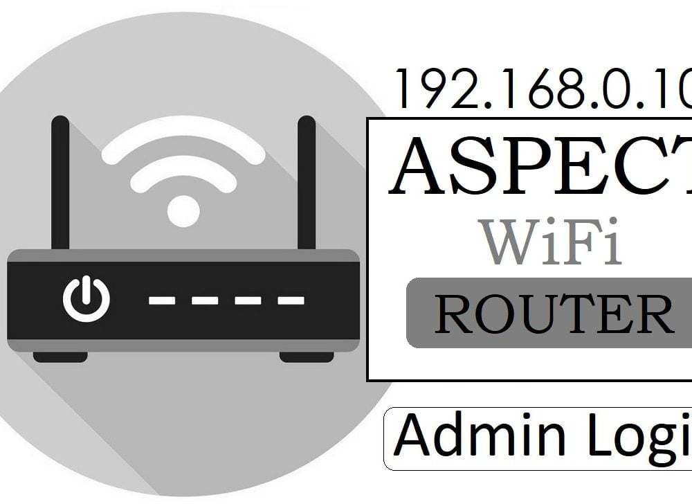192.168.0.102 Aspect Router Admin Login & Password Change