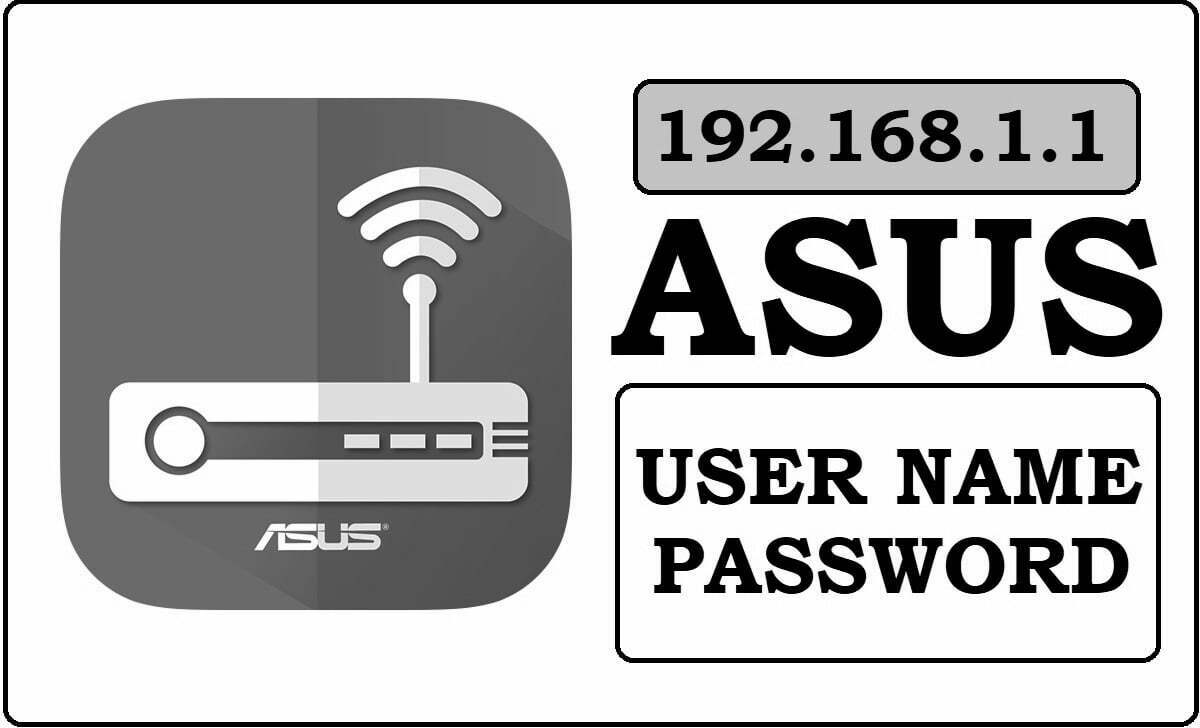 Asus Wifi Router Username & Password