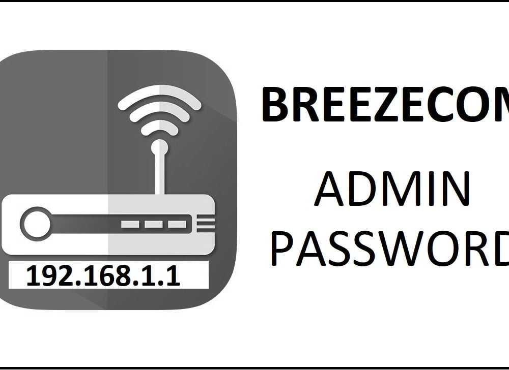 192.168.1.1 Breezecom Router Admin Login Password Change