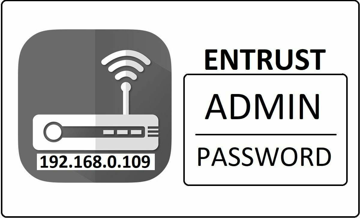 192.168.0.109 Entrust Router Admin Login Password Change