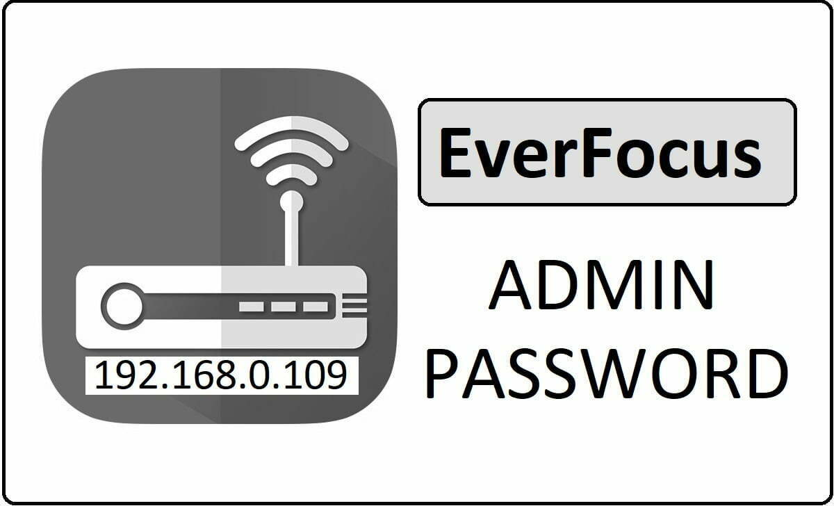 EverFocus Router Admin Login Password Change