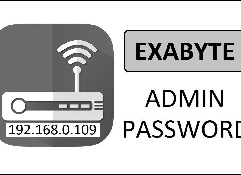 192.168.0.109 Exabyte Router Login Password Change