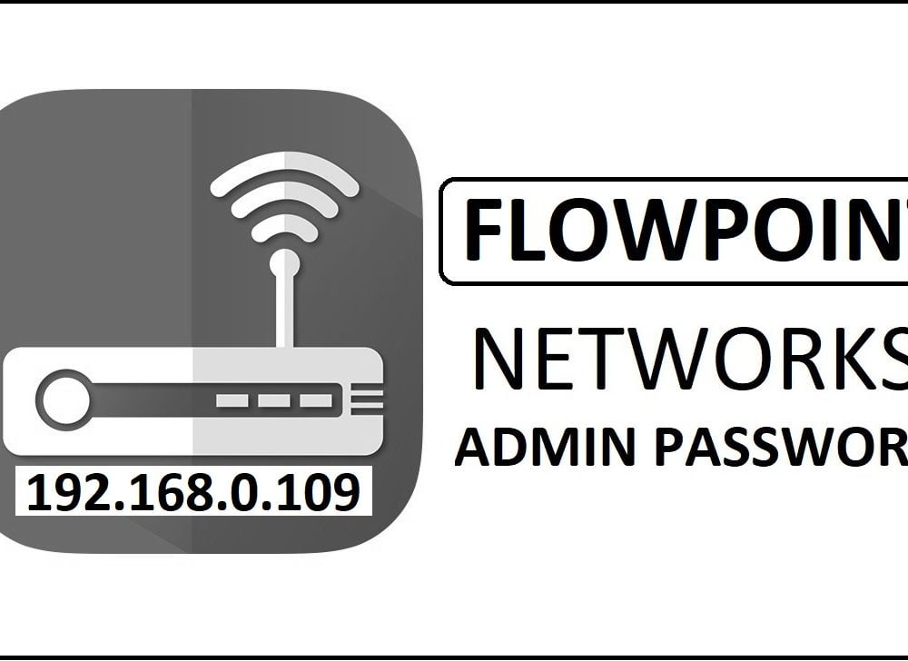 192.168.0.109 Flowpoint Router Admin Login Password Change