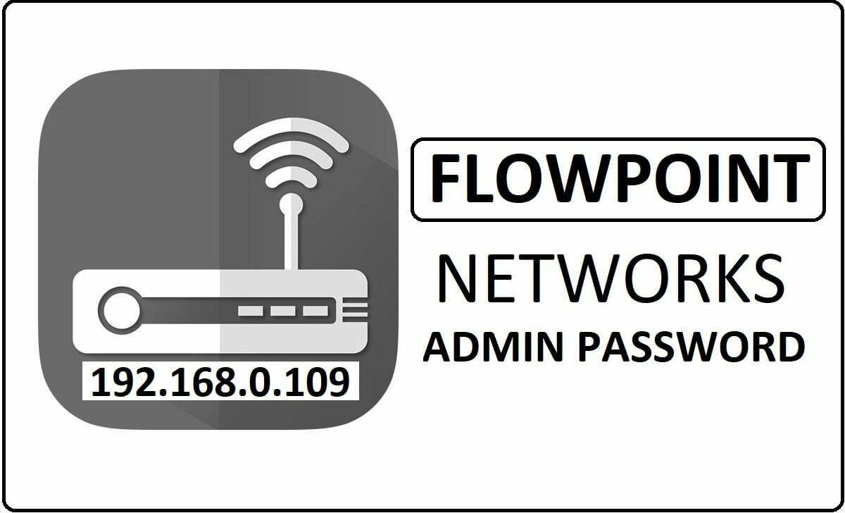 Flowpoint Networks Router Admin Login Password Change