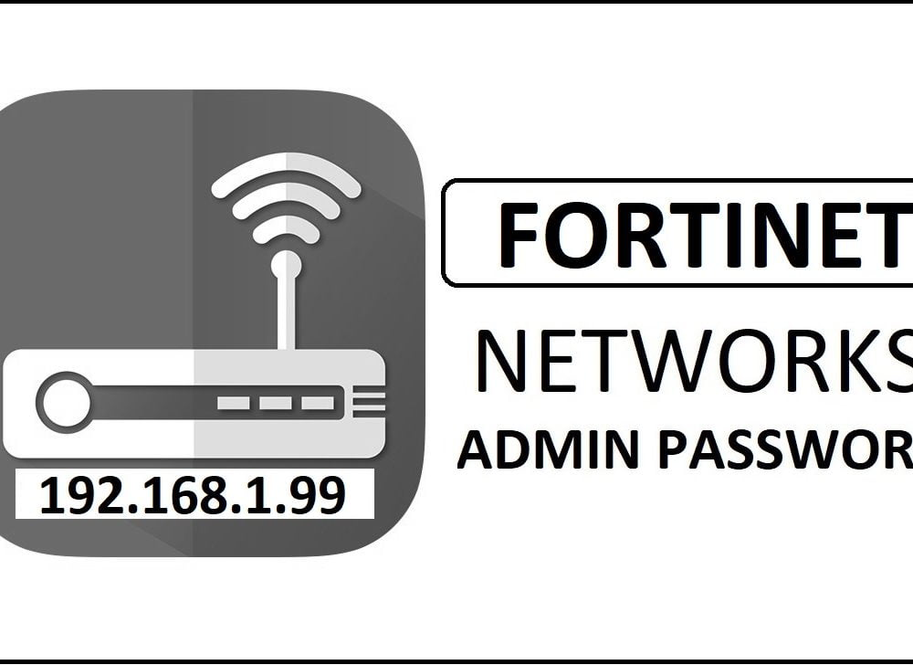 192.168.1.99 Fortinet Router Admin Login Password Change
