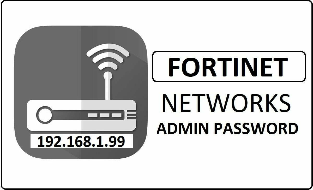 Fortinet Networks Router Admin Login Password Change
