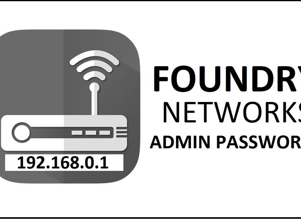 192.168.0.1 Foundry Networks Router Admin Login Password Change