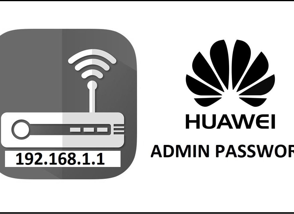 192.168.1.1 Huawei Router Admin Login Password Change