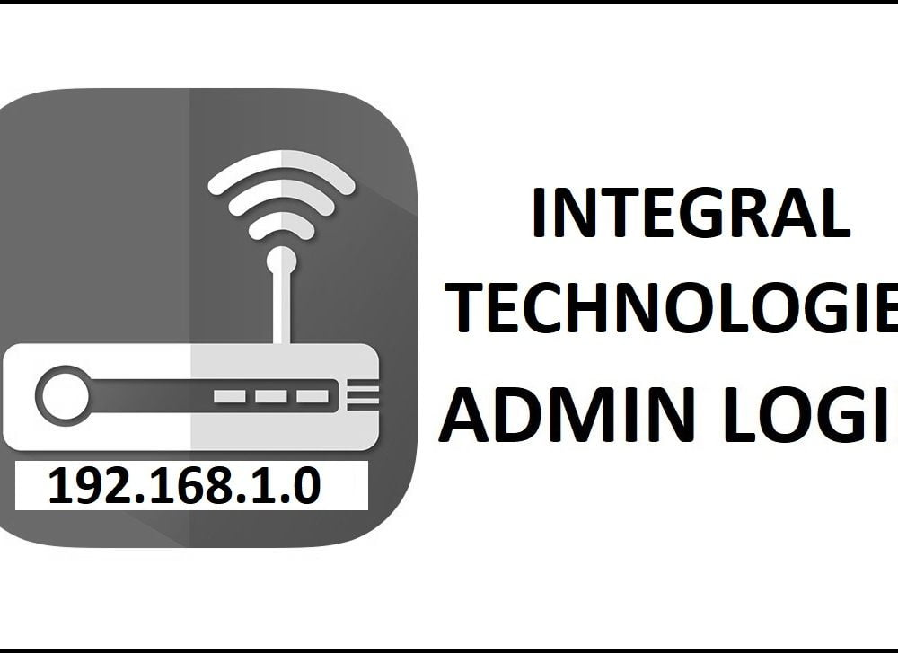 192.168.1.0 Integral Technologies Router Admin login Password Change