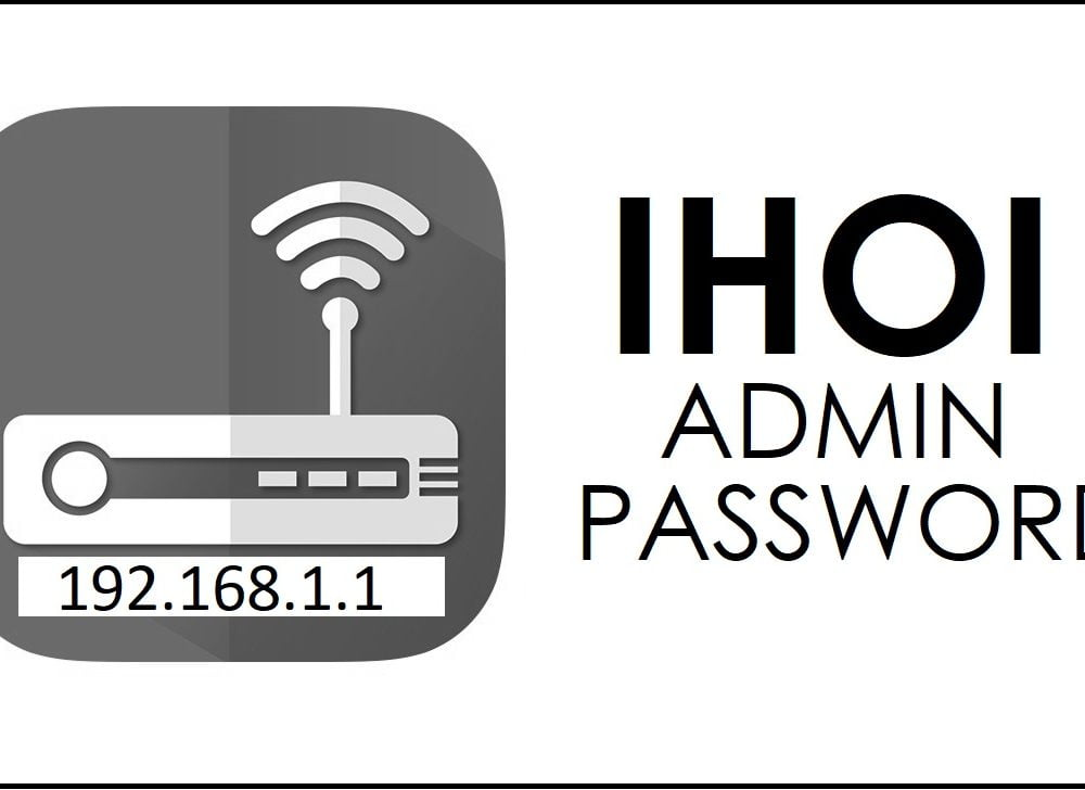 192.168.1.1 Ihoi Router Admin Login Password Change