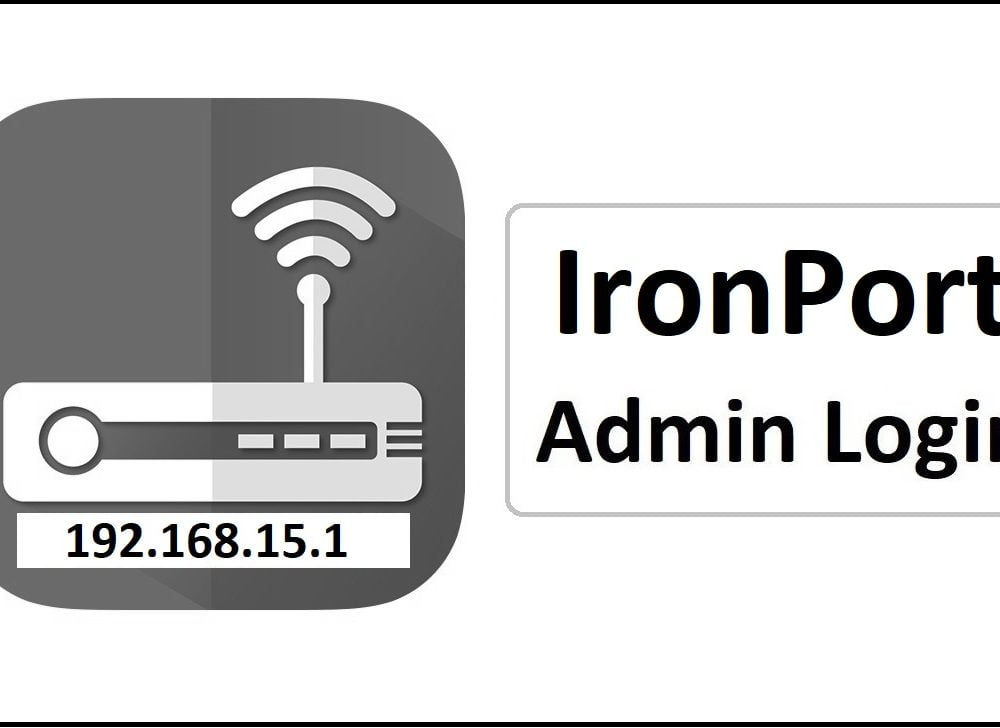 192.168.15.1 IronPort Router Admin Login Password Change