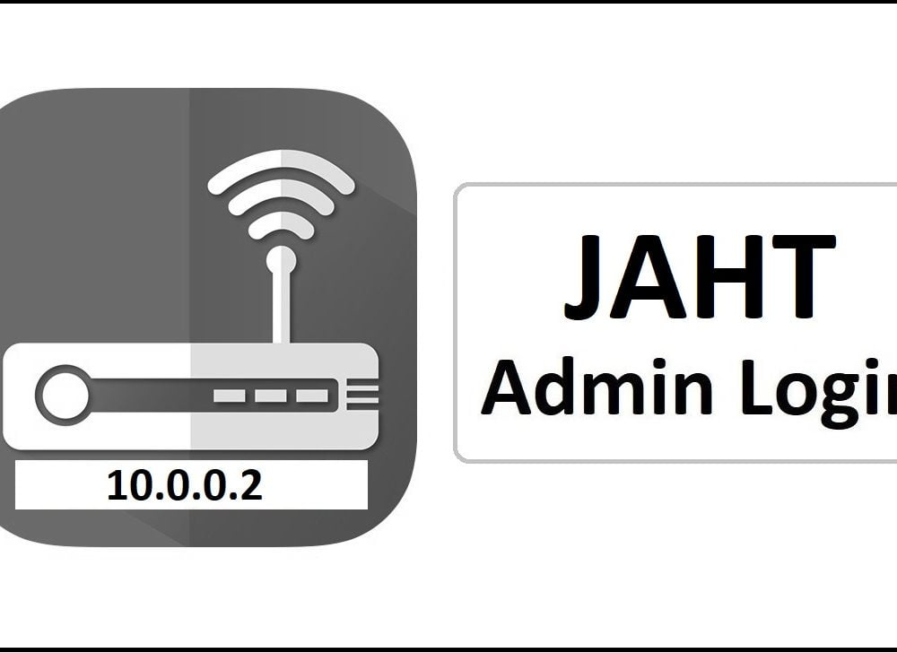 10.0.0.2 JAHT Router Admin Login Password Change