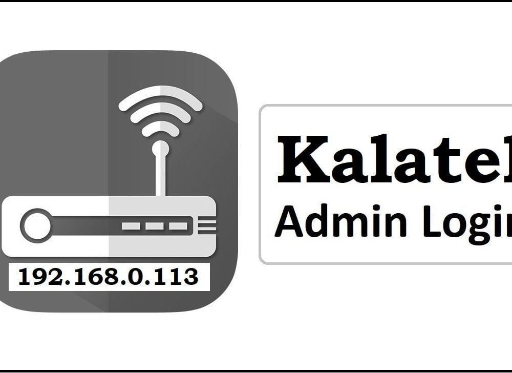 192.168.0.113 Kalatel Router Admin Login Password Change