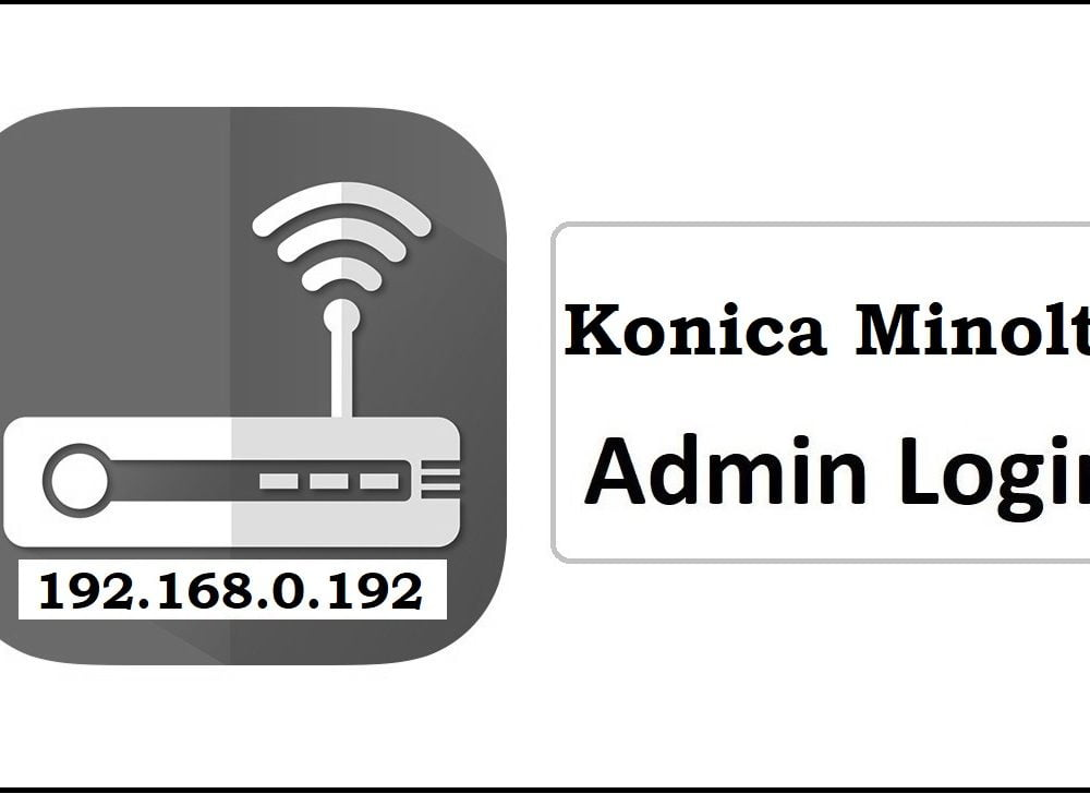 192.168.0.192 Konica Minolta Router Admin Login Password Change