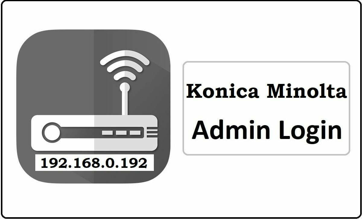 Konica Minolta Router Admin Login Password Change
