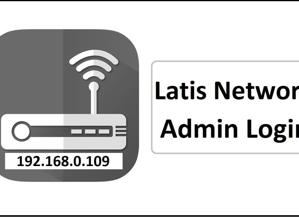 192.168.0.109 Latis Network Router Admin Login Password Change