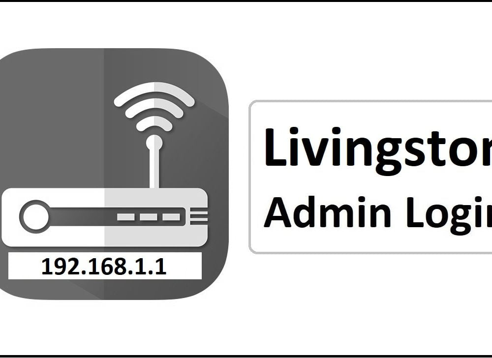192.168.1.1 Livingston Router Admin Login Password Change