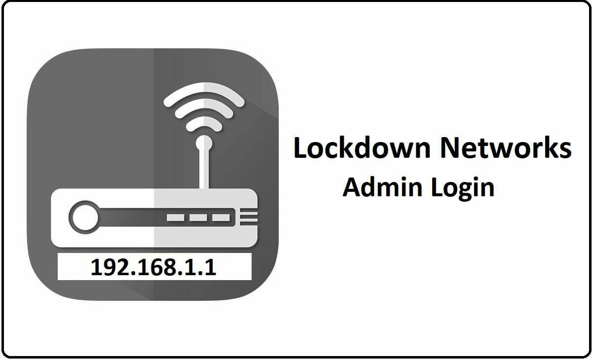 Lockdown Networks Router Admin Login Password Change