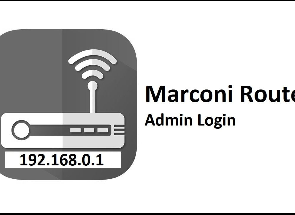 192.168.0.1 Marconi Router Admin Login and Password Change
