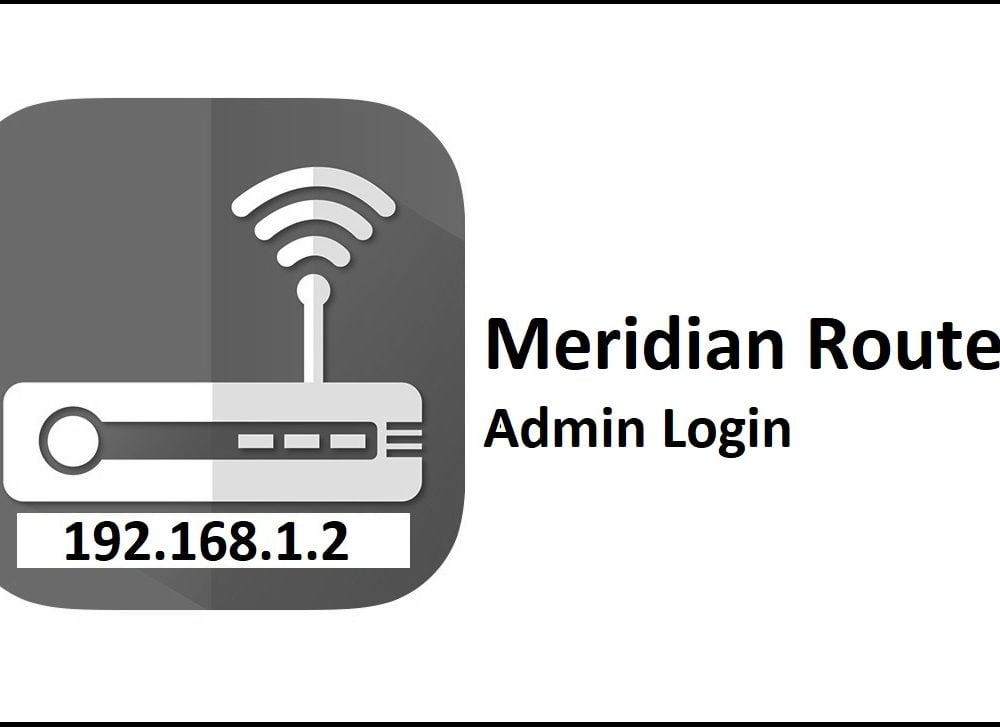 192.168.1.2 Meridian Router Admin Login Password Change