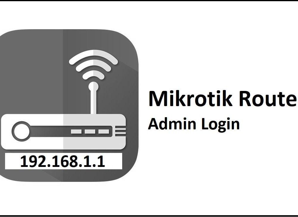 192.168.1.1 Mikrotik Router Admin Login Password Change