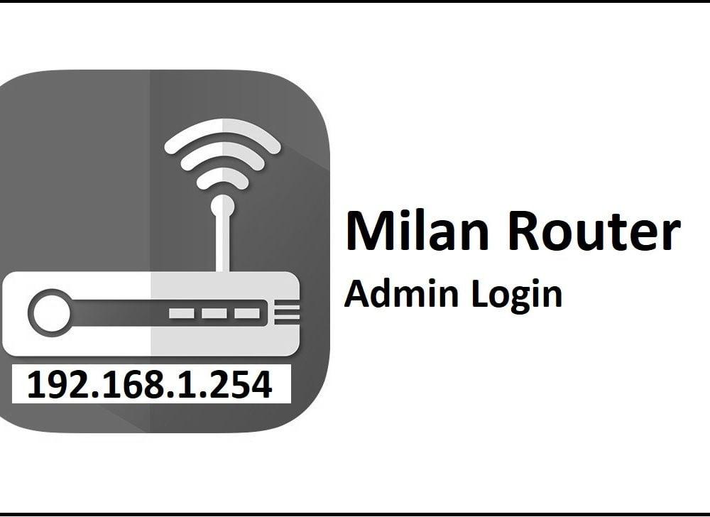 192.168.1.254 Milan Router Admin Login Password Change