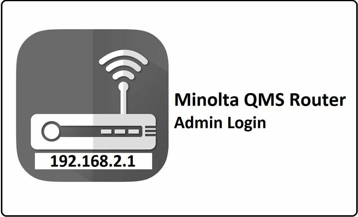 Minolta QMS Router Admin Login Password Change