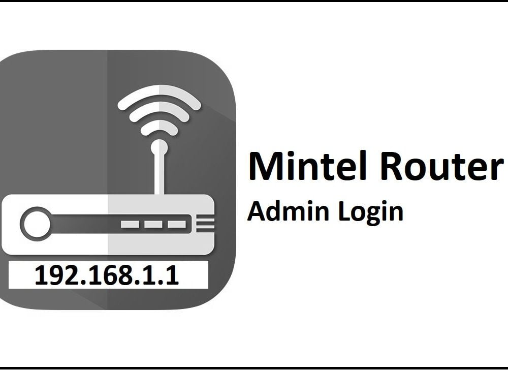 192.168.1.1 Mintel Router Admin Login Password Change
