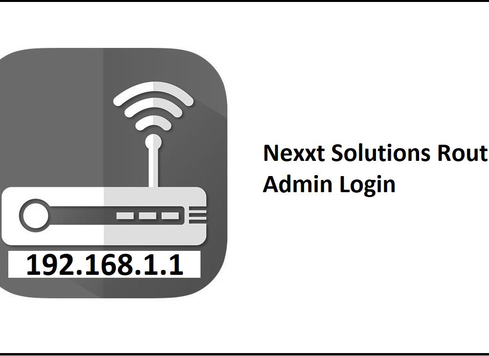 192.168.1.1 Nexxt Solutions Router Admin Login Password Change